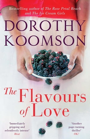 The Flavours of Love The Richard & Judy Bestselling Author