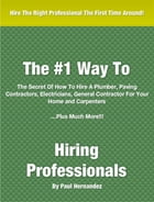 #1 Way To Hiring Professionals by Paul Hernandez
