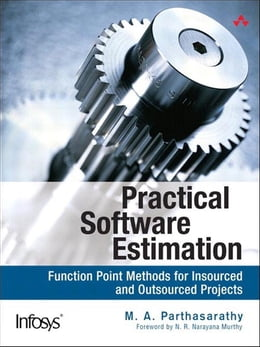 Book Practical Software Estimation: Function Point Methods for Insourced and Outsourced Projects by M. A. Parthasarathy