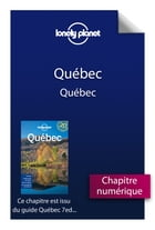 Québec 7 - Québec by Lonely Planet