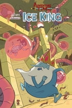Adventure Time: Ice King #5 by Emily Partridge