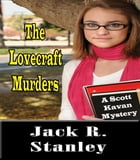 The Lovecraft Murders by Jack R. Stanley
