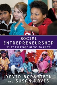 Social Entrepreneurship:What Everyone Needs to Know: What Everyone Needs to Know?