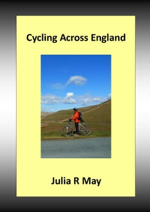 Cycling Across England A Sea to Sea Ride