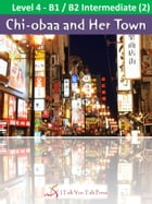 Chi-obaa and Her Town by I Talk You Talk Press