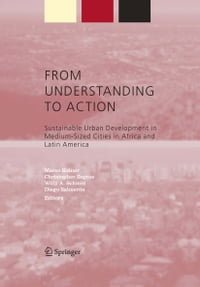From Understanding to Action: Sustainable Urban Development in Medium-Sized Cities in Africa and…