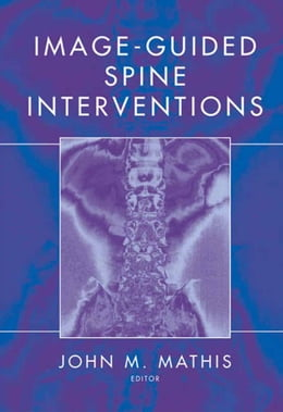 Book Image-Guided Spine Interventions by John M. Mathis