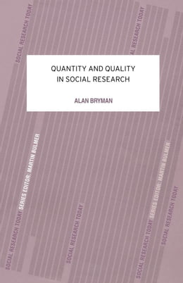Book Quantity and Quality in Social Research by Bryman, Alan