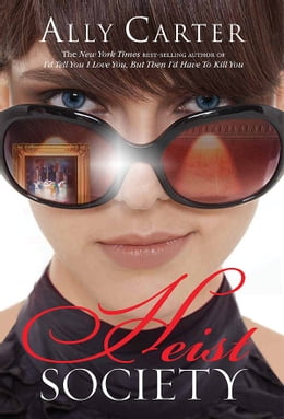 Book Heist Society by Ally Carter