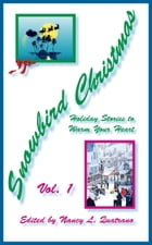 Snowbird Christmas: Holiday Stories to Warm Your Heart by Nancy L. Quatrano