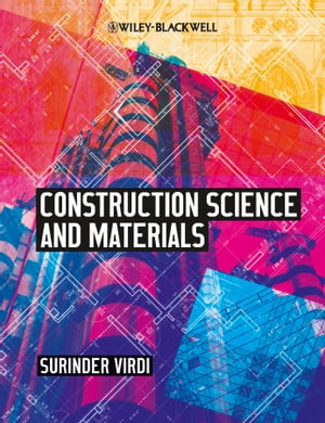 Construction Science and Materials by Surinder Singh Virdi
