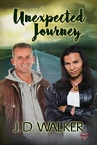 Unexpected Journey by J.D. Walker
