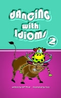 9786162222481 - WP Phan: Dancing with Idioms 2 - หนังสือ