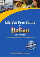 Allergen Free Dining in Italian Restaurants: Part of the Award-Winning Let's Eat Out! Series by Kim Koeller