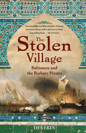 The Stolen Village Baltimore and the Barbary Pirates