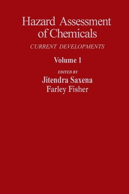 Book Hazard Assessment of Chemicals: Current Departments by Saxena, Jitendra