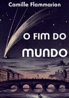 O fim do mundo by Camille Flammarion