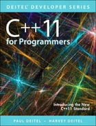 C++11 for Programmers by Paul Deitel
