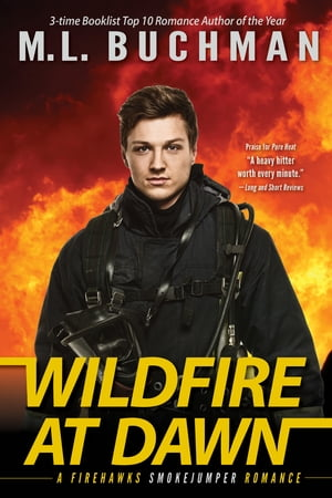 Wildfire at Dawn de M. L. Buchman