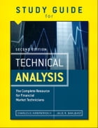 Study Guide for the Second Edition of Technical Analysis: The Complete Resource for Financial Market Technicians by Julie Dahlquist