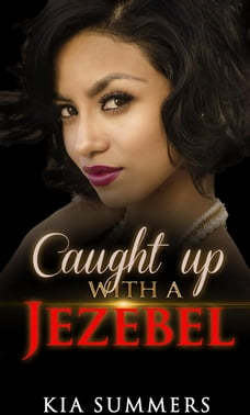 Caught Up with a Jezebel: Sister Diva White's Scandal, #1