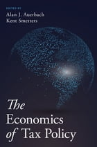 The Economics of Tax Policy by Alan J. Auerbach