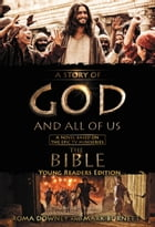 """A Story of God and All of Us Young Readers Edition: A Novel Based on the Epic TV Miniseries """"The…"""