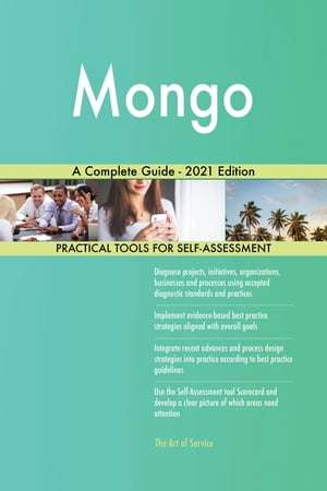 Mongo A Complete Guide - 2021 Edition by Gerardus Blokdyk