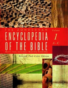 Book The Zondervan Encyclopedia of the Bible, Volume 1: Revised Full-Color Edition by Merrill C. Tenney