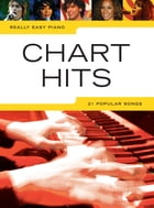 Really Easy Piano: Chart Hits by Wise Publications