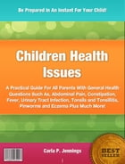 Children Health Issues by Carla P. Jennings