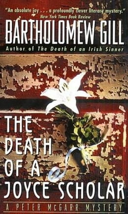 Book The Death of a Joyce Scholar: A Peter McGarr Mystery by Bartholomew Gill