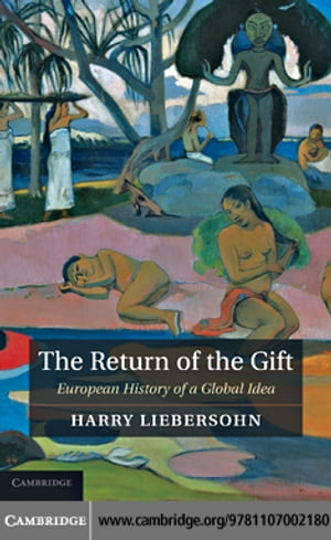 The Return of the Gift