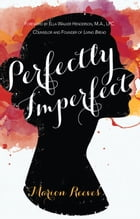Perfectly Imperfect by Marion Reeves