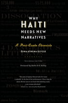 Why Haiti Needs New Narratives: A Post-Quake Chronicle