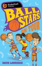 Ball Stars 4: On Tour by David Lawrence