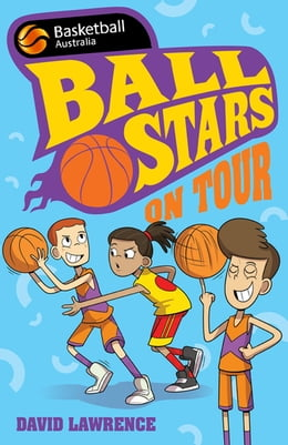 Book Ball Stars 4: On Tour by David Lawrence