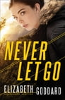 Never Let Go (Uncommon Justice Book #1) Cover Image