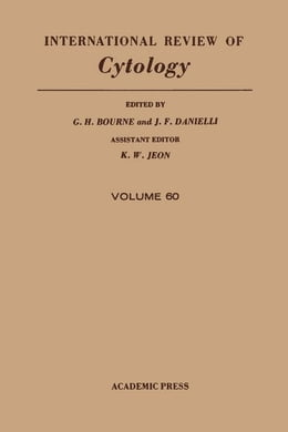 Book International Review of Cytology: Volume 60 by Bourne, G. H.