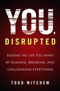 You, Disrupted 418e9cc5-e2ee-4415-b8c9-511aea3c7706