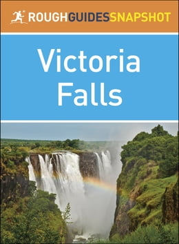Book Rough Guide Snapshot Africa: Victoria Falls by Sara Humphreys
