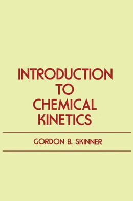 Book Introduction to Chemical Kinetics by Skinner, Gordon