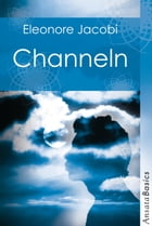 Channeln by Eleonore Jacobi