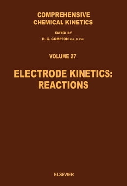 Book Electrode Kinetics: Reactions by Compton, R.G.