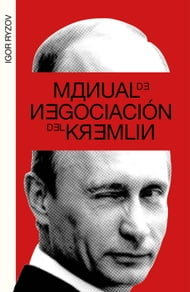 Manual de negociación del Kremlin