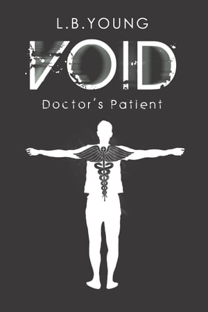 Void: Doctor's Patient by L.B. Young