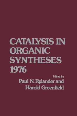Book Catalytic in Organic Syntheses 1976 by Rylander, Paul