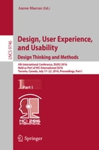Design, User Experience, and Usability: Design Thinking and Methods: 5th International Conference, DUXU 2016, Held as Part of HCI International 2016,  by Aaron Marcus