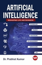 Artificial Intelligence by Dr. Prabhat Kumar