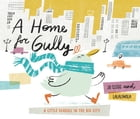 A Home for Gully by Joan Clegg